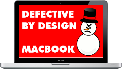 Defective by Design, the Apple MacBook