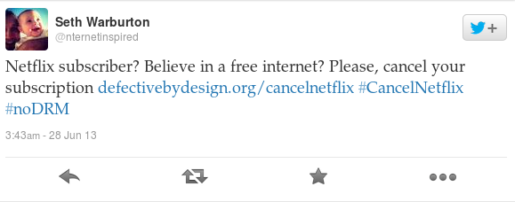 Netflix subscriber? Believe in a free internet? Please, cancel your subscription http://www.defectivebydesign.org/cancelnetflix  #CancelNetflix #noDRM