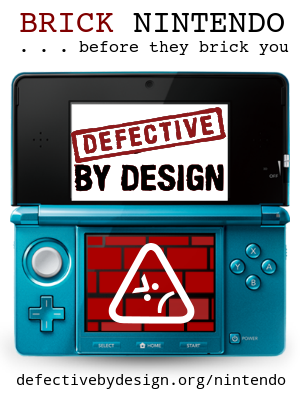 Brick Nintendo before they brick you! | Defective by Design