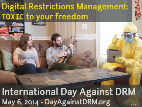 Happy International Day Against DRM