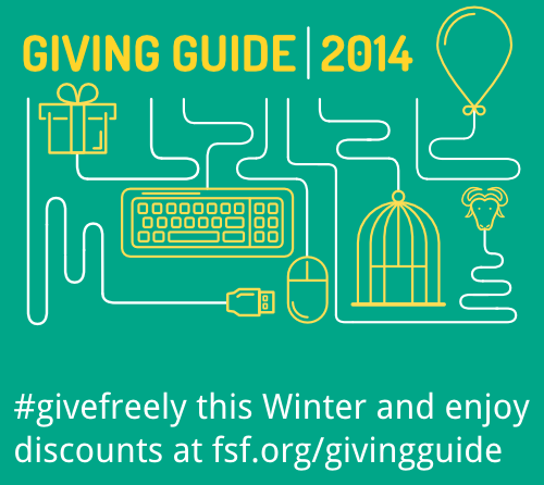 Give freely this season with our suggestions and discounts at https://www.fsf.org/givingguide.