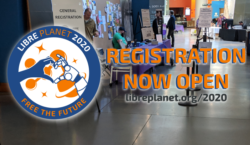 [ Graphic announcing registration opening for LibrePlanet 2020. ]