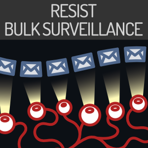 Resist bnulk surveillance