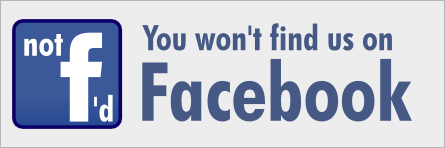 Not f'd � you won't find us on Facebook