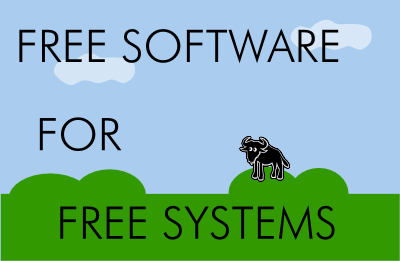 Free software for free systems