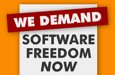 We demand software freedom now